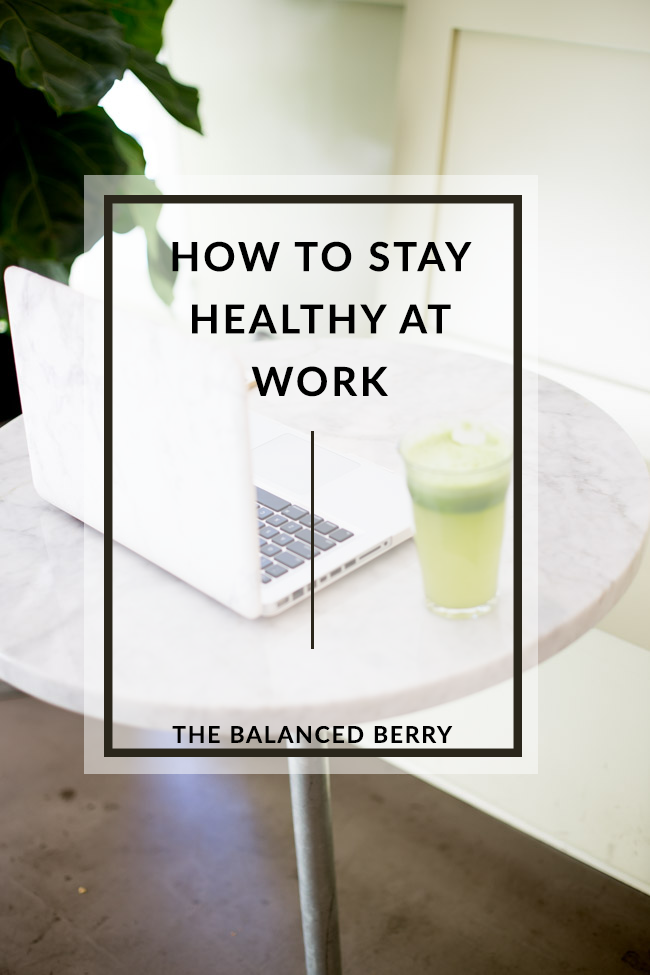 7 Tips for Staying Healthy at Work