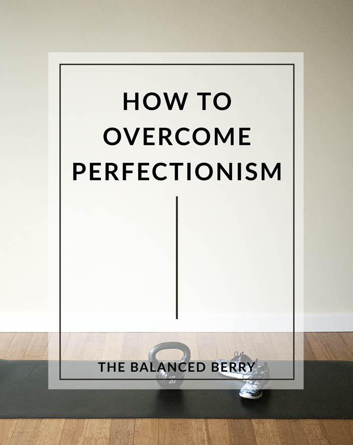 How to Overcome Perfectionism - Letting go of a perfectionist mindset will help you reach your goals, and live a more joyful life.